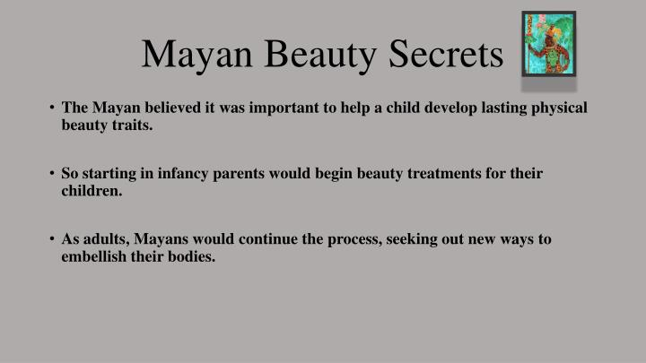 Mayan Beauty Secrets