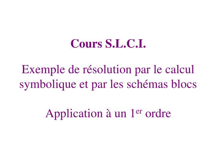Exemple de résolution par le calcul symbolique et par les schémas blocs
