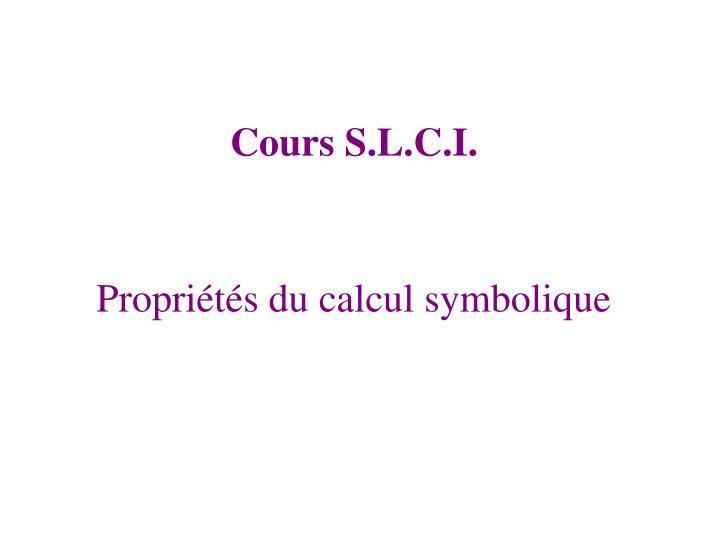 Propriétés du calcul symbolique