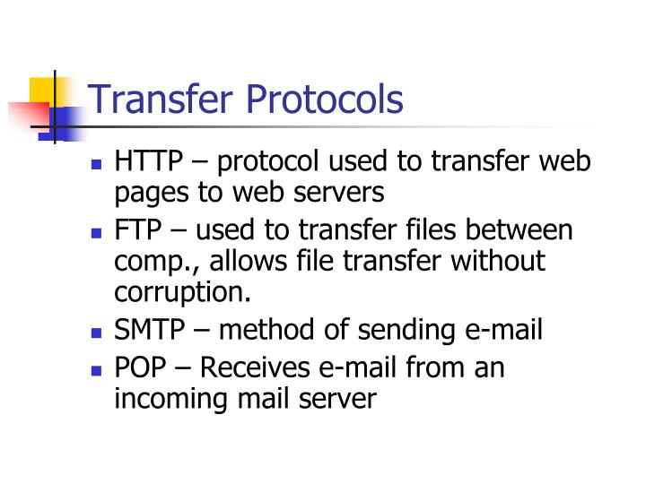 Transfer Protocols