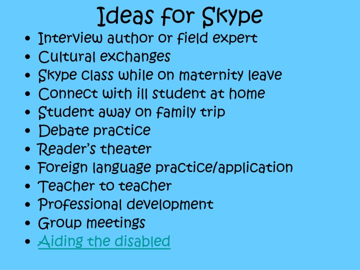 Ideas for Skype