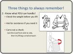 three things to always remember1