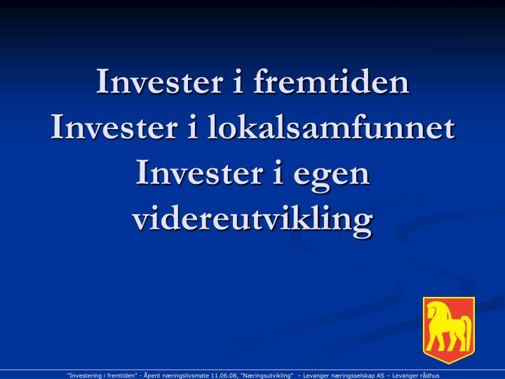 Invester i fremtiden