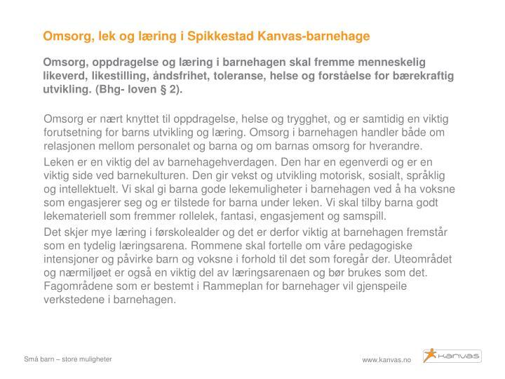 Omsorg, lek og læring i Spikkestad Kanvas-barnehage