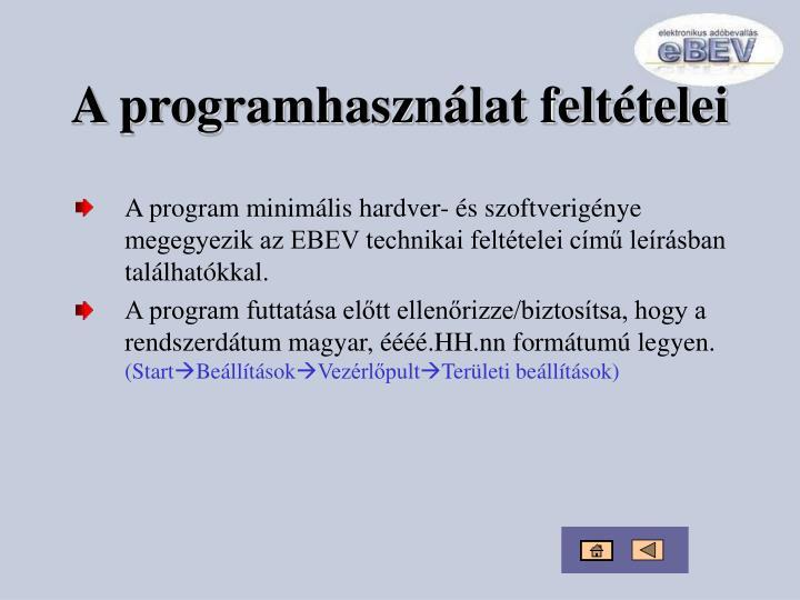 A programhasználat feltételei