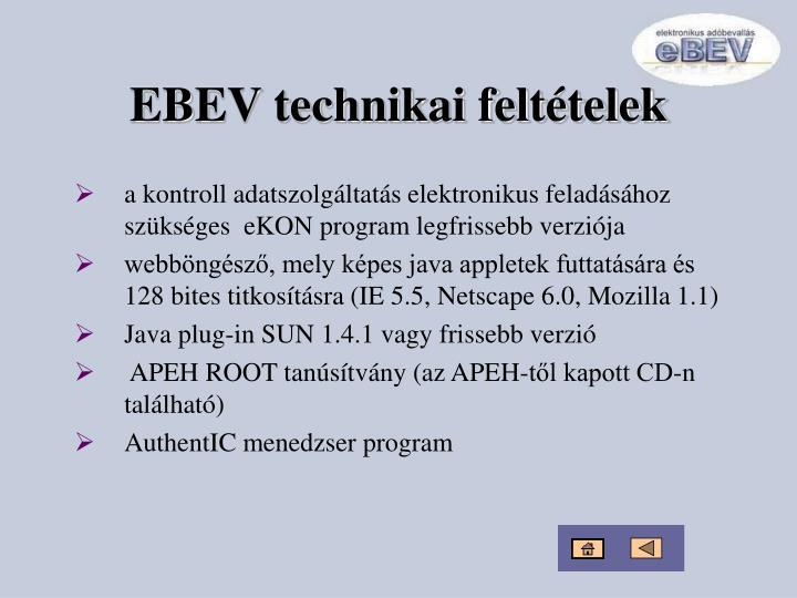 EBEV technikai feltételek