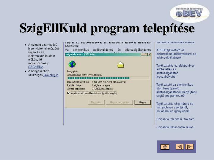 SzigEllKuld program telepítése