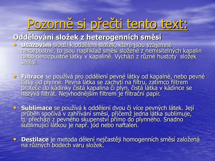 Pozorně si přečti tento text: