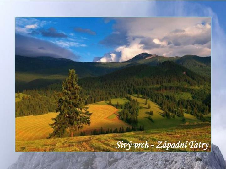 Sivý vrch - Západní Tatry