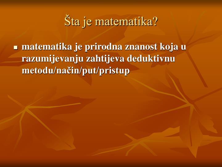 Šta je matematika?