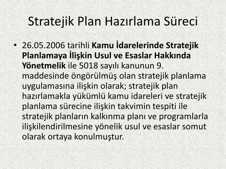 Stratejik Plan Hazırlama Süreci