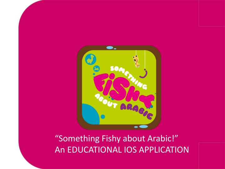 """Something Fishy about Arabic!"""