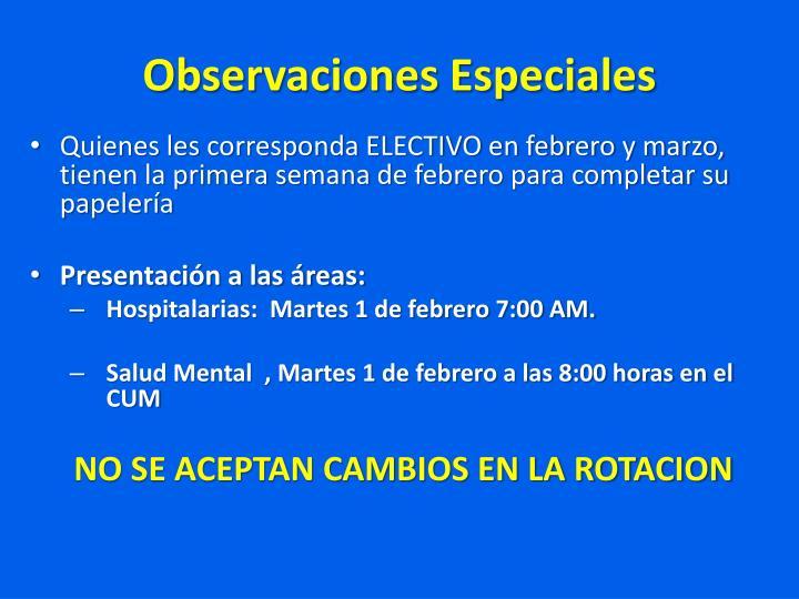 Observaciones Especiales