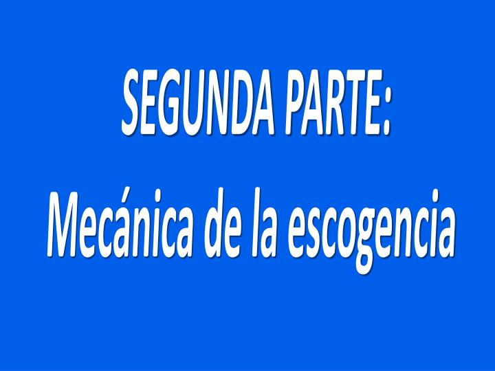 SEGUNDA PARTE: