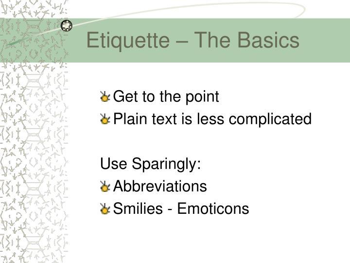 Etiquette – The Basics