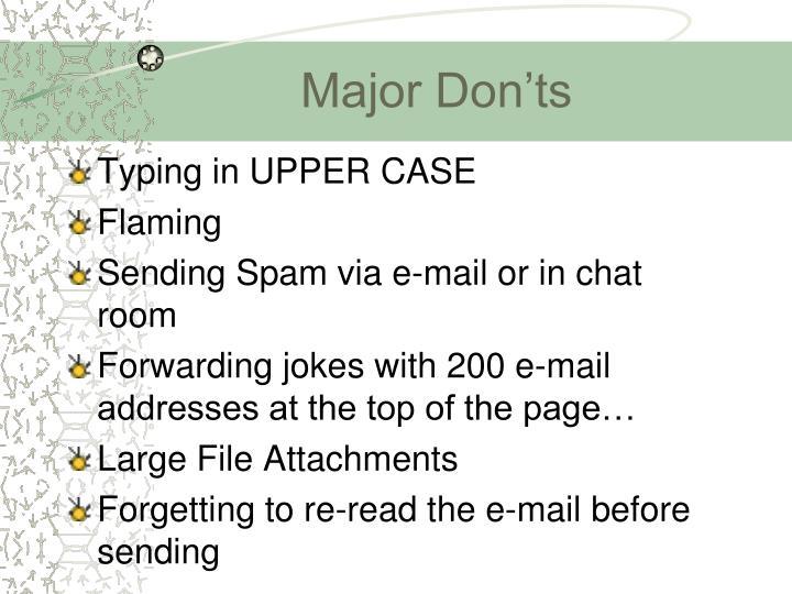 Major Don'ts