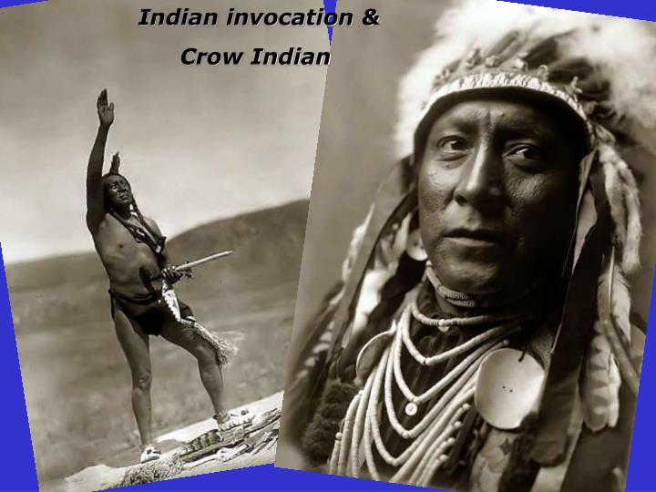 Indian invocation &