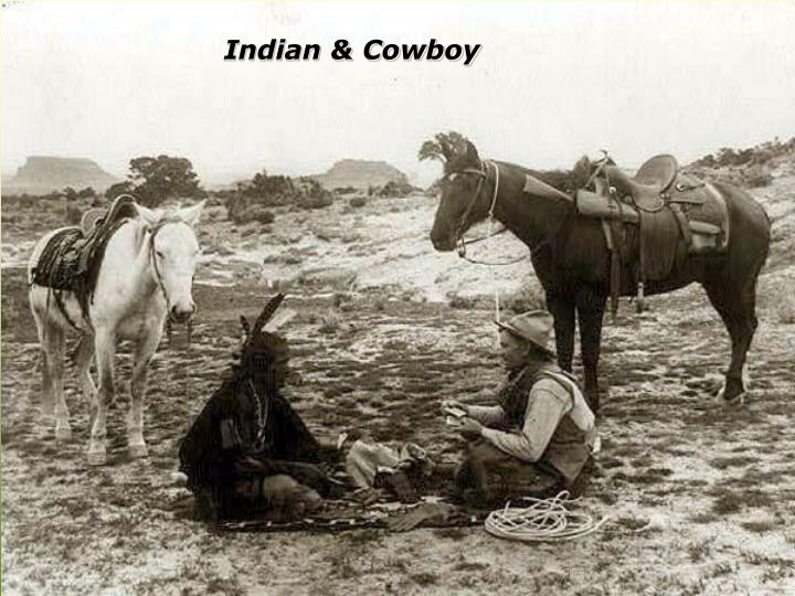 Indian & Cowboy