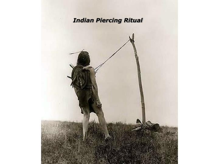 Indian Piercing Ritual