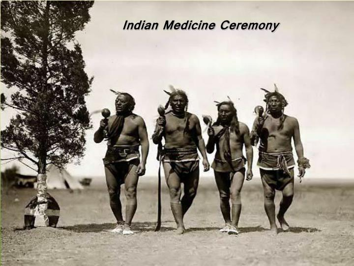Indian Medicine Ceremony