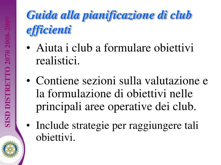 Guida alla pianificazione di club efficienti