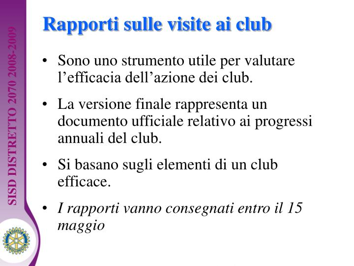 Rapporti sulle visite ai club