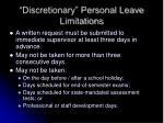discretionary personal leave limitations