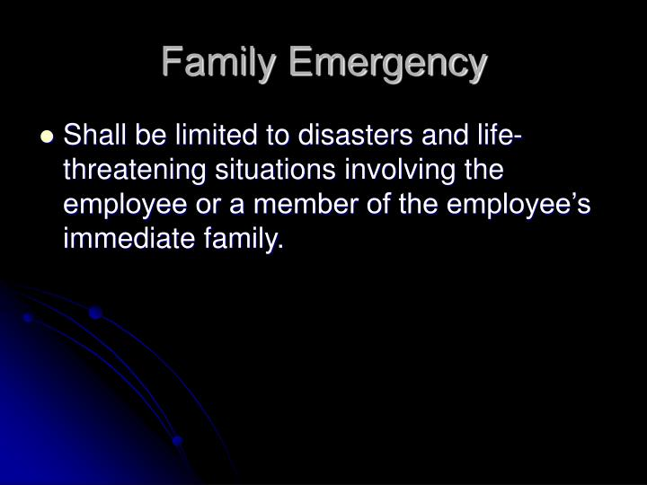Family Emergency