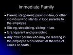 immediate family1