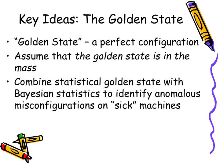 Key Ideas: The Golden State