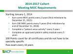 2014 2017 cohort meeting moc requirements