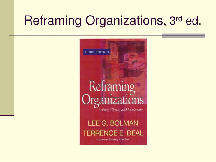 Reframing organizations 3 rd ed