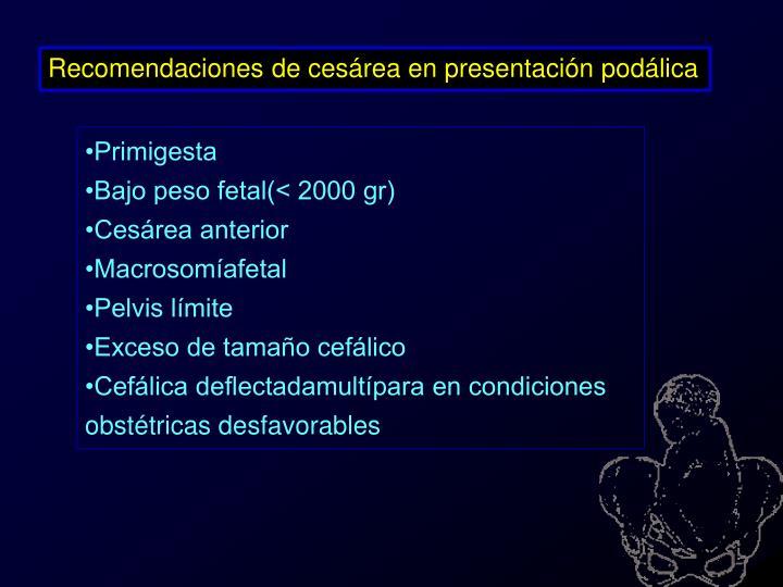 Recomendaciones de cesárea en presentación podálica