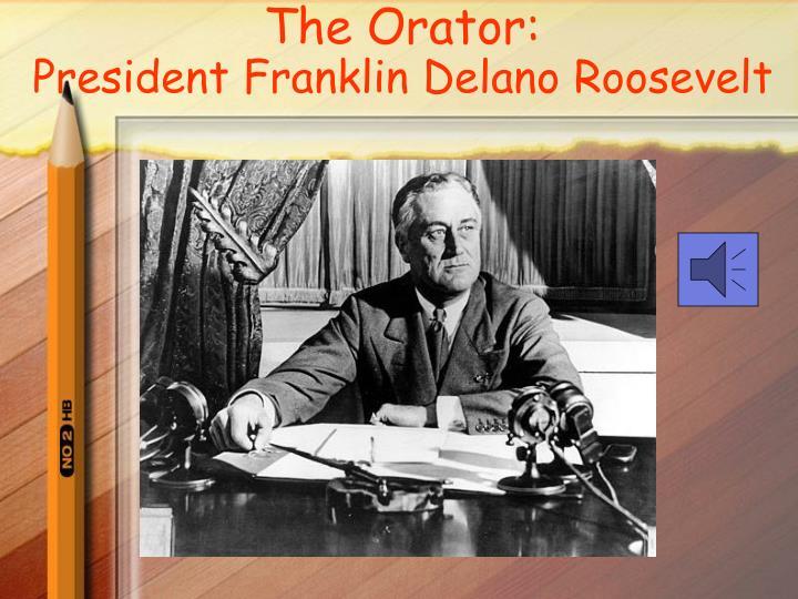 The Orator: