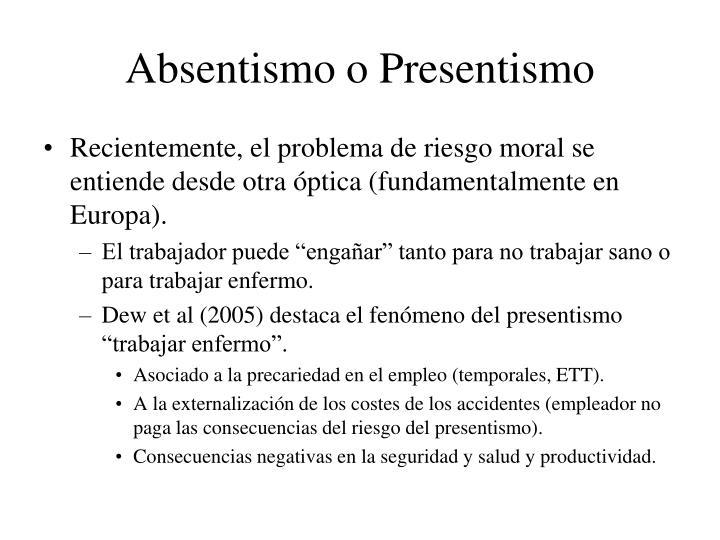 Absentismo o Presentismo
