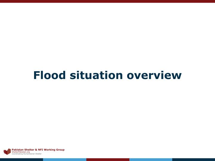 Flood situation overview