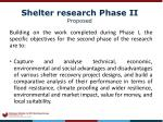 shelter research phase ii proposed