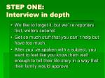 step one interview in depth