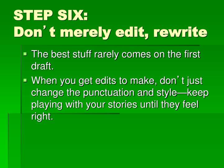STEP SIX: