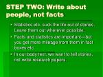 step two write about people not facts
