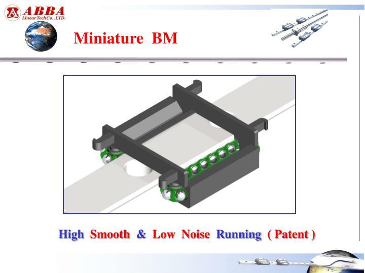 Miniature  BM