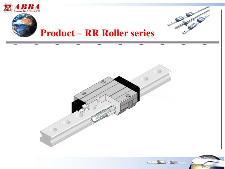 Product – RR Roller series