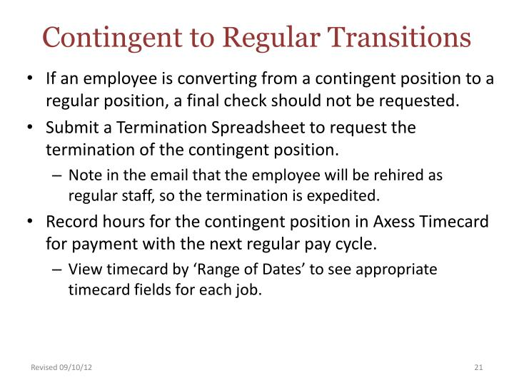 Contingent to Regular Transitions