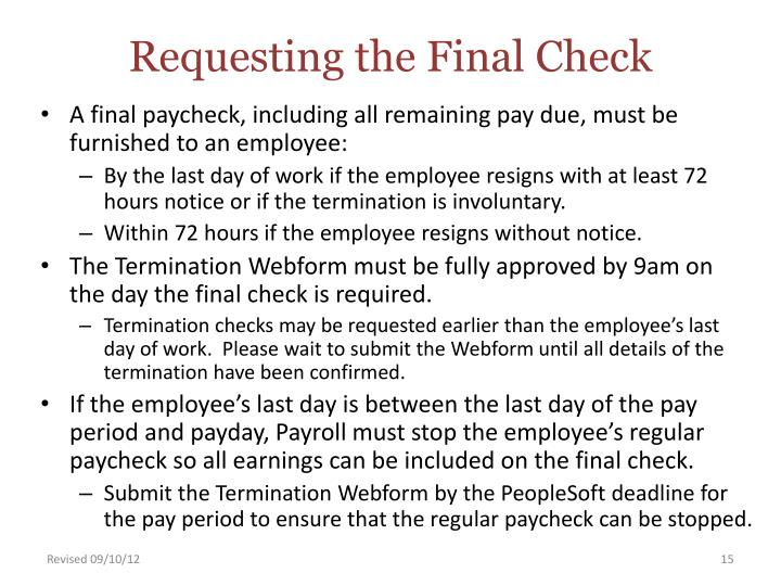 Requesting the Final Check