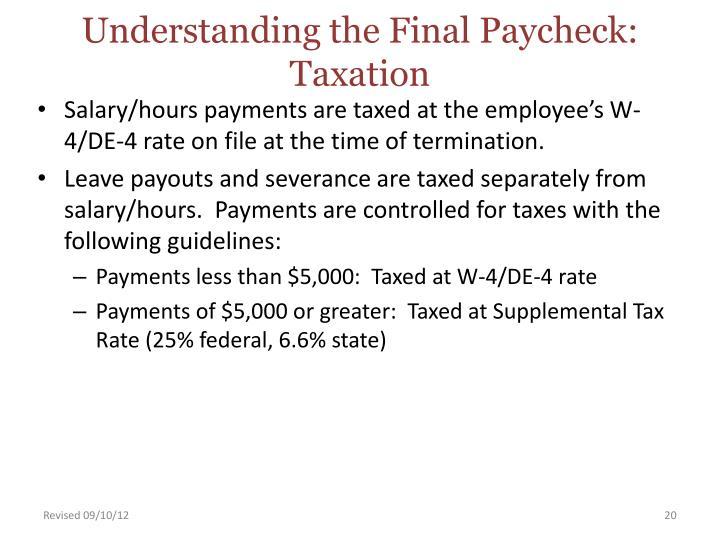 Understanding the Final Paycheck: Taxation