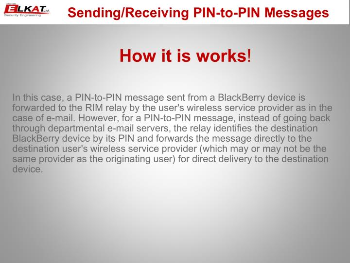 Sending/Receiving PIN-to-PIN Messages