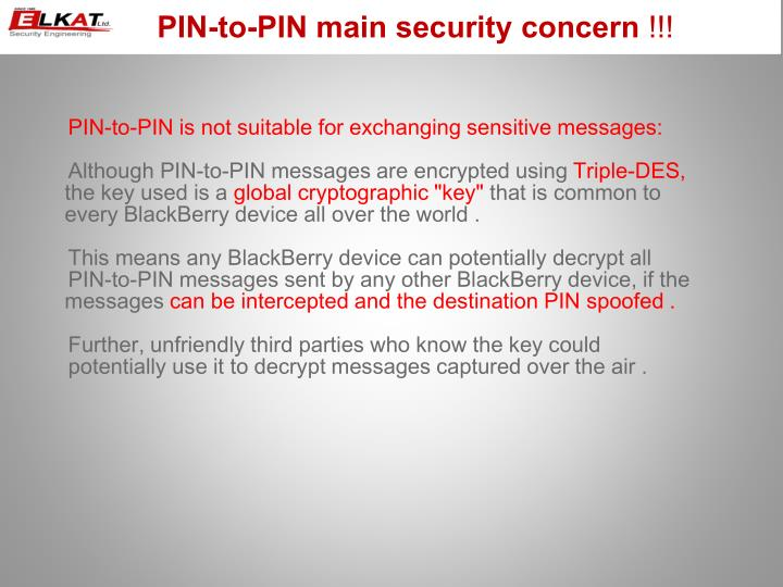 PIN-to-PIN main security concern