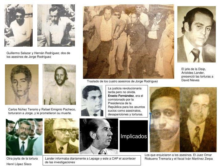 Guillermo Salazar y Hernán Rodríguez, dos de los asesinos de Jorge Rodríguez