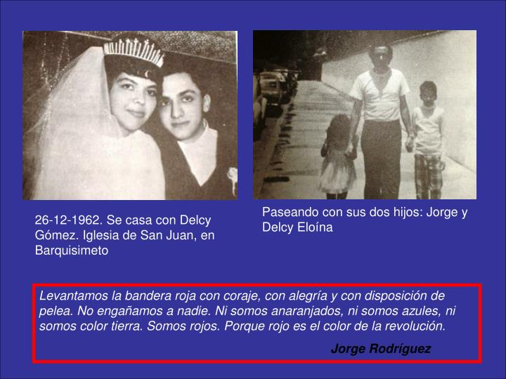 Paseando con sus dos hijos: Jorge y Delcy Eloína
