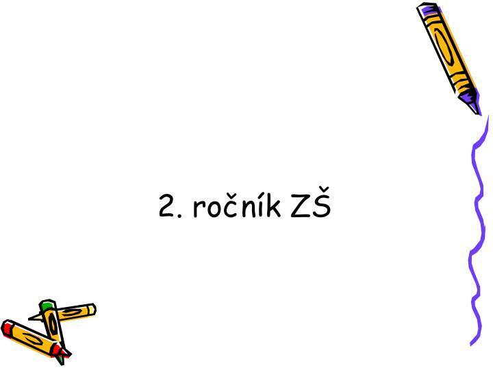 2. ročník ZŠ